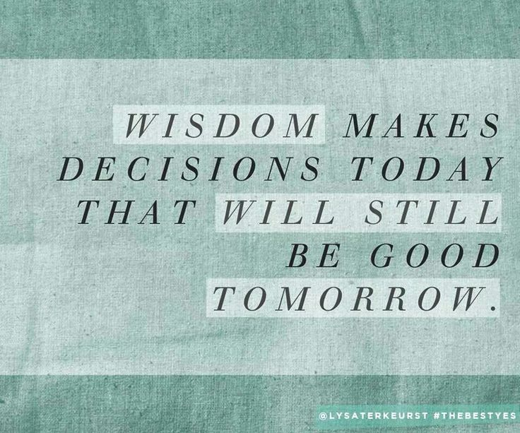 """Chapter one quote: """"Wisdom makes decisions today that will still be good tomorrow."""" -Lysa TerKeurst #TheBestYes *Join the Proverbs 31 Ministries Online Bible Study of this book here: https://proverbs31.org/online-bible-studies/"""