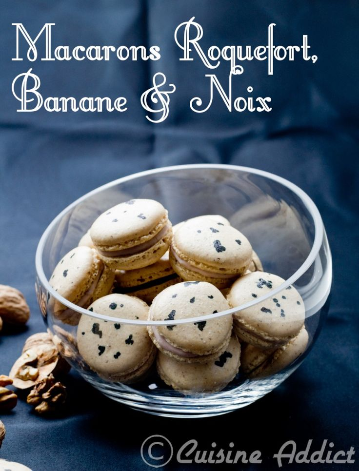 Macarons Roquefort, Banane & Noix {Coques à la poudre de noix, Ganache Roquefort & Banane} these sound fascinating - interesting flavour combo...with recipe in English if you scroll down..