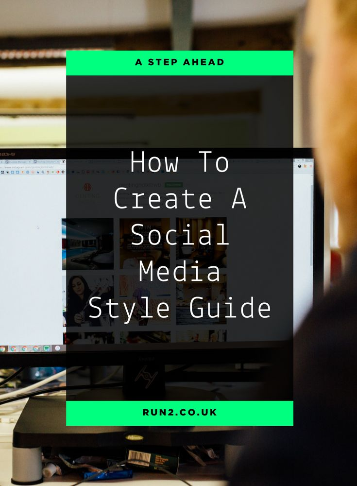 How To Create A Social Media Style Guide | Social Media Tips | Content Marketing Tips | Blogging Tips | Blogging Advice