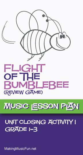 Flight of the Bumblebee | Music Lessons Review Game - http://makingmusicfun.net/htm/f_mmf_music_library/flight-of-the-bumblebee-a-music-classroom-game.htm