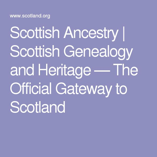 Scottish Ancestry | Scottish Genealogy and Heritage — The Official Gateway to Scotland