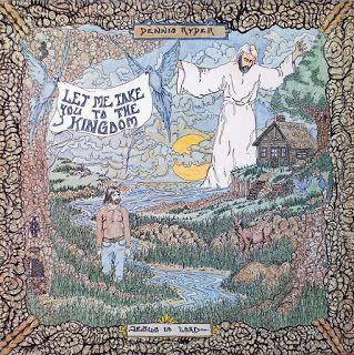 Dennis_Ryder_Let_Me_Take_You_to_the_Kingdom_1973_hosanna_records_christian_rock_ken_scott_psychedelic_rocknroll_front