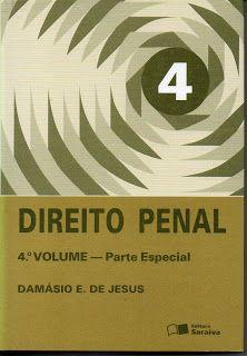 Sebo Felicia Morais: Direito Penal 4ª Volume – Parte Especial- Damásio ...