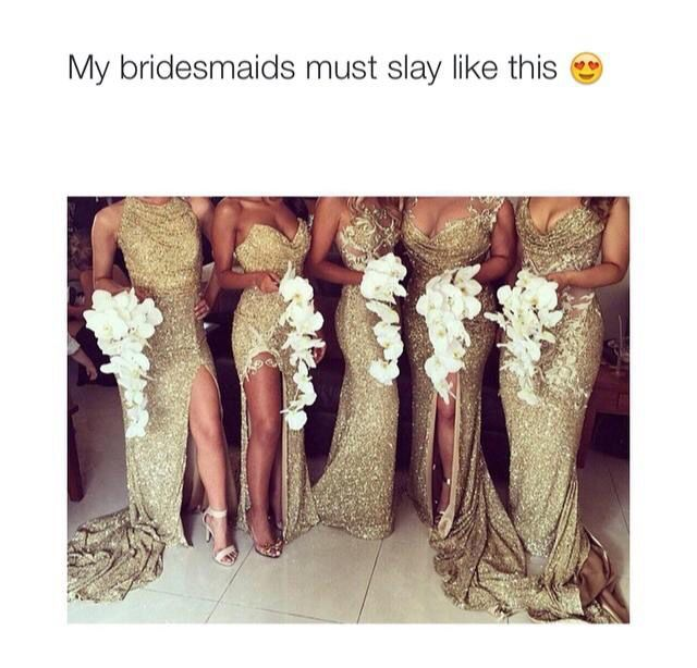 """""""Must"""" isn't the word I would use, but it would be nice to have my bridesmaids shine as much as I do on my wedding day :)"""