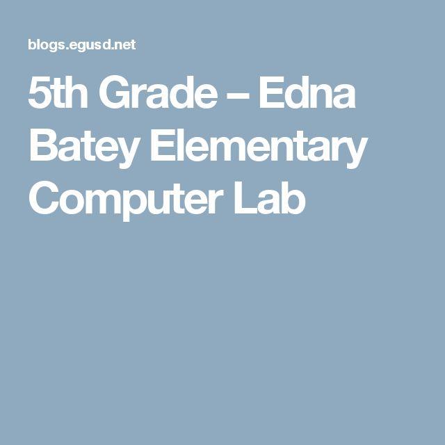 5th Grade – Edna Batey Elementary Computer Lab