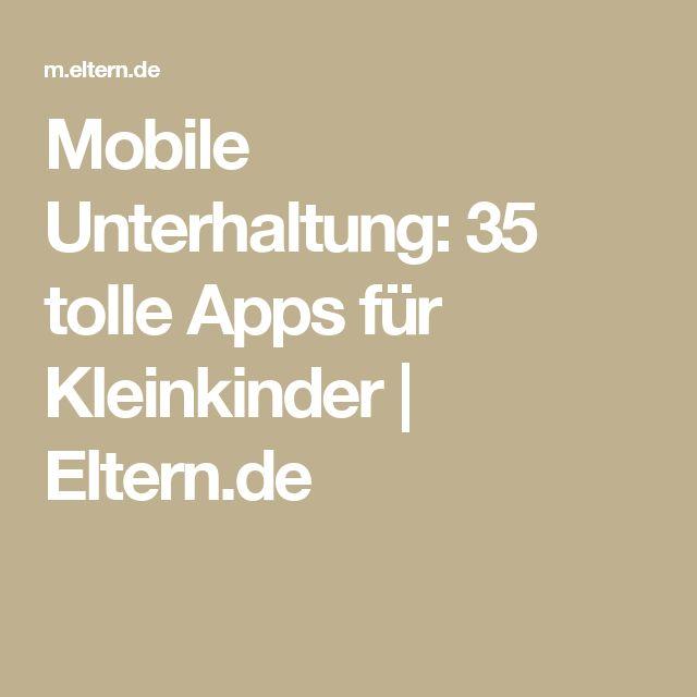 Mobile Unterhaltung: 35 tolle Apps für Kleinkinder   | Eltern.de