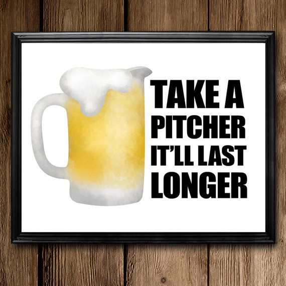 Take A Pitcher It'll Last Longer Punny Printable by ALittleLeafy