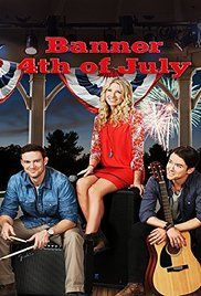 4Th Of July Movies For Families. In their late teens and early 20's, the Banner siblings - Mitchell, Desiree and Danny - made it big as a rock group, but at the height of their fame, Desiree decided to leave the group, and...