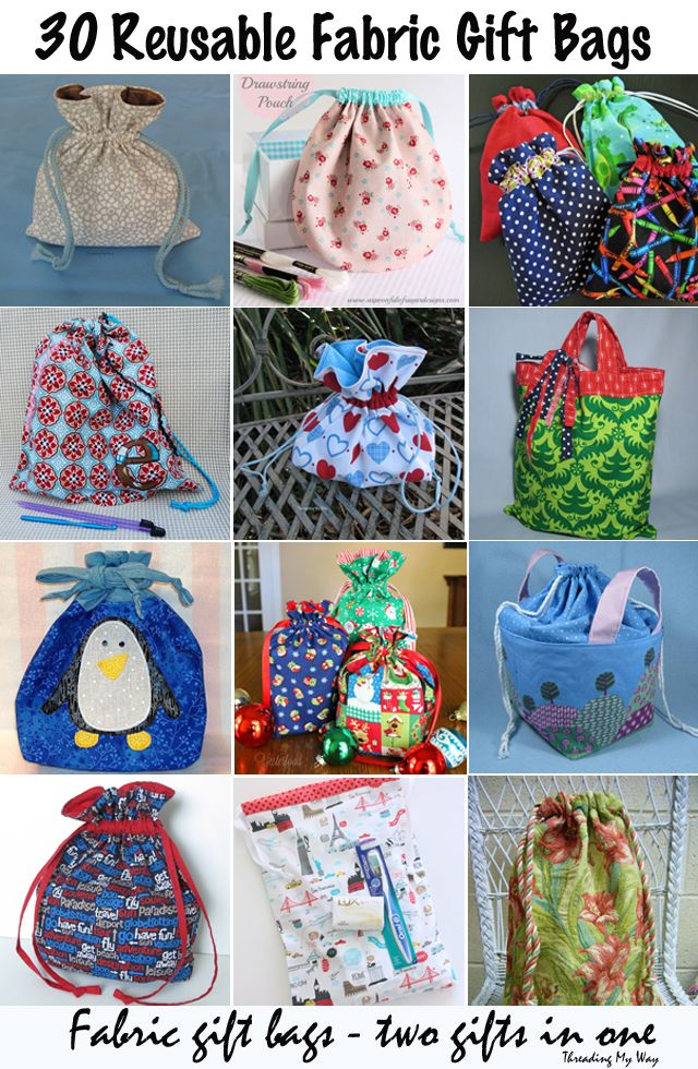 30 Reusable Gift Bags... Reusable fabric bags are a great way to wrap presents. Not only do they look terrific, but there is nothing wasted or thrown out. Two gifts in one ~ Threading My Way