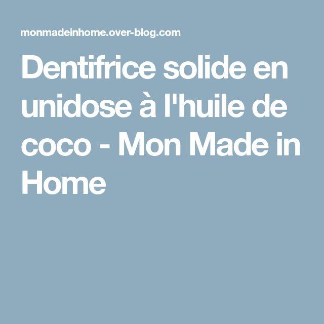 Dentifrice solide en unidose à l'huile de coco - Mon Made in Home