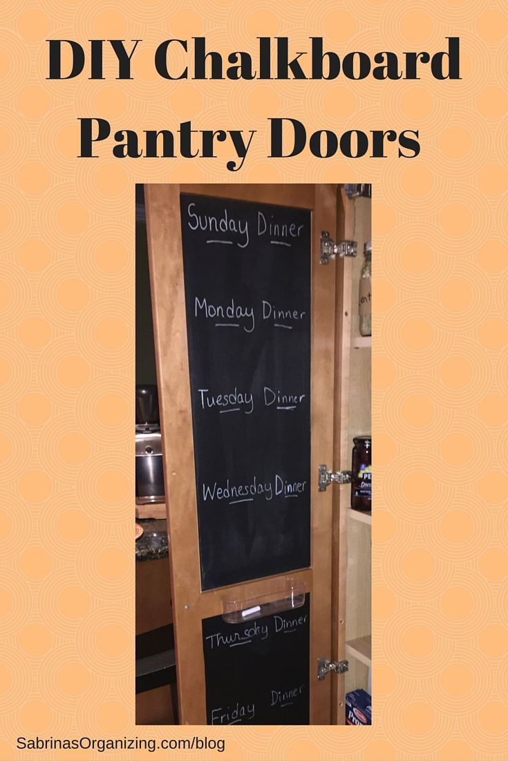 Best 25+ Chalkboard pantry doors ideas on Pinterest ...