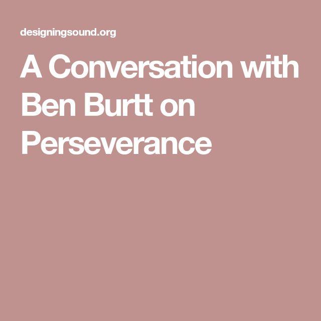 A Conversation with Ben Burtt on Perseverance