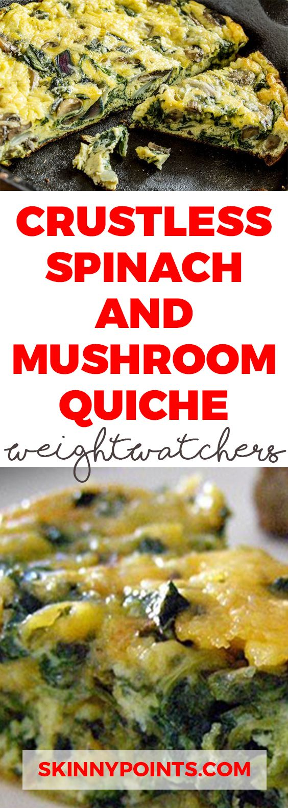 Crustless Spinach and Mushroom Quiche (Weight Watchers 3 Smartpoints)