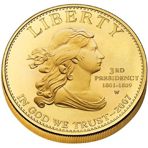 Us Gold Coins | The Thomas Jefferson Liberty Gold Coin in the Presidential First ...
