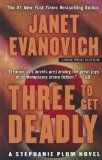 Three to Get Deadly (Stephanie Plum, book 3) by Janet Evanovich