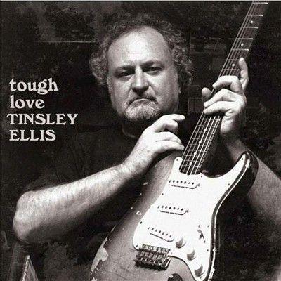 Tinsley Ellis - Tough Love (CD)