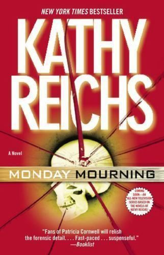 Temperance Brennan: Monday Mourning No. 7 by Kathy Reichs (2005, Paperback)