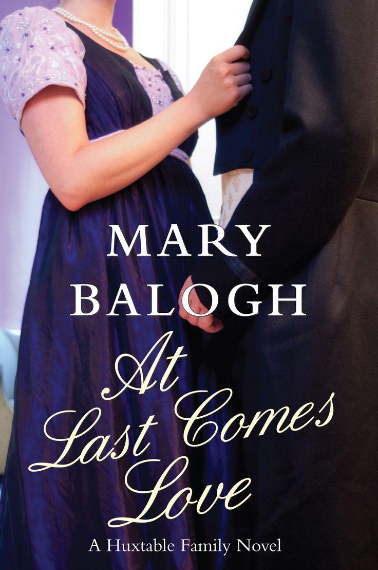 Mary Balogh - At Last Comes Love / #awordfromJoJo #HistoricalRomance #MaryBalogh
