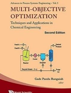 Multi-Objective Optimization: Techniques and Applications in Chemical Engineering 2nd Revised edition Edition free download by Gade Pandu Rangaiah ISBN: 9789813148222 with BooksBob. Fast and free eBooks download.  The post Multi-Objective Optimization: Techniques and Applications in Chemical Engineering 2nd Revised edition Edition Free Download appeared first on Booksbob.com.