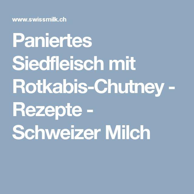 Paniertes Siedfleisch mit Rotkabis-Chutney - Rezepte - Schweizer Milch