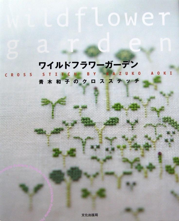 Wildflower Garden Cross Stitch / Kazuko Aoki Japanese Craft Book