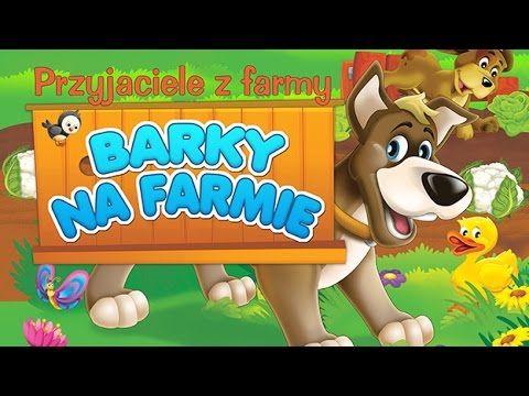 Bajka dla dzieci - Przyjaciele z farmy - Barky na farmie