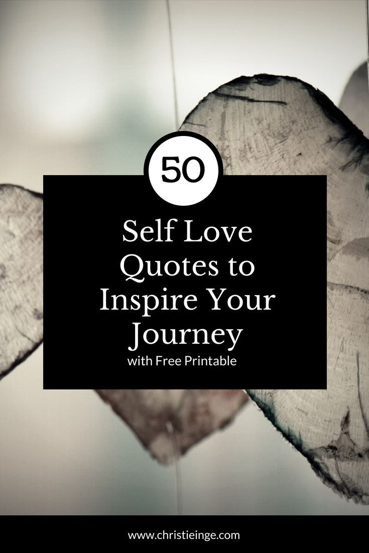 Self Love Quotes To Inspire You To Love Yourself More Self Care