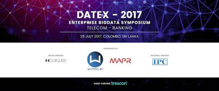 DATEX 2017 COLOMBO ENTERPRISE BIGDATA SYMPOSIUM    http://www.srilankanentertainer.com/sri-lanka-events/datex-2017-colombo/  #DATEX #DATEX2017 #DatexColombo #Telecom #Banking #Enterprise #Bigdata #Symposium #Colombo #SriLanka #Event #UpcomingEvent