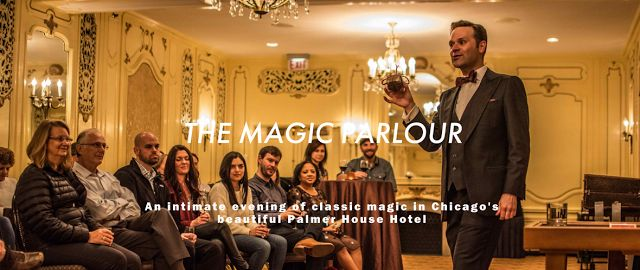 ChiIL Mama: Consummate Conjuring at The Palmer House Hilton With Dennis Watkins' Magic Parlour