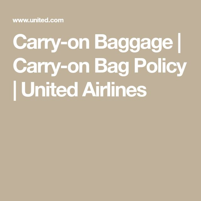 Best 25 United Airlines Carry On Ideas Pinterest