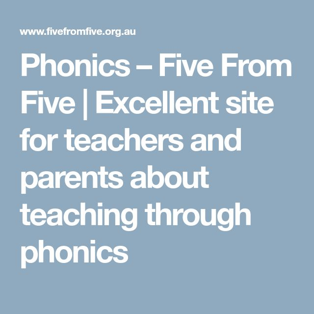 Phonics – Five From Five | Excellent site for teachers and parents about teaching through phonics