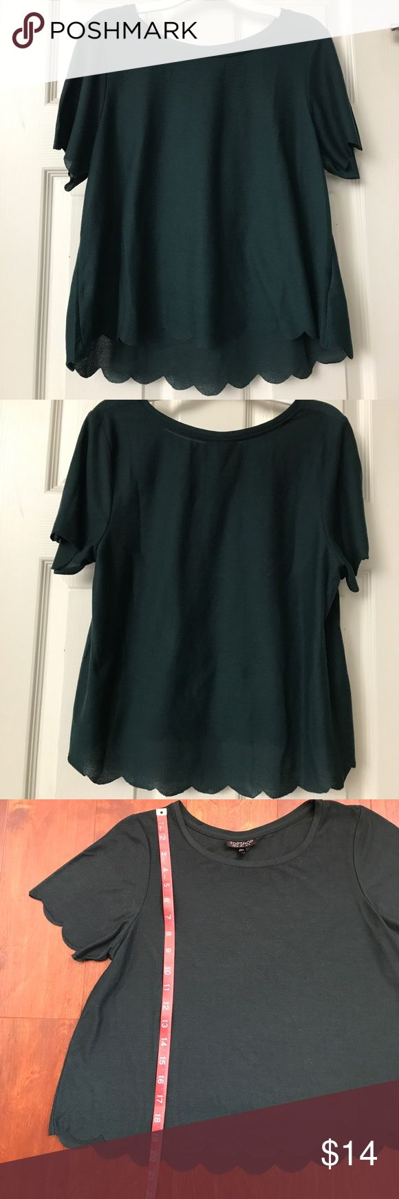 Topshop Top Forest Green Topshop Scallop Frill Tee EUC. Scallops along the sleeves and hem. 100% Polyester Topshop Tops