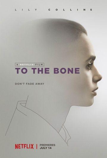 До костей (To the Bone)