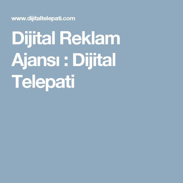 Dijital Reklam Ajansı : Dijital Telepati