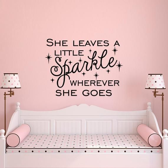 She Leaves A Little Sparkle Wherever She Goes Wall Decal Vinyl Sticker Quote