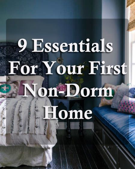 9 essentials for your first non-dorm home.