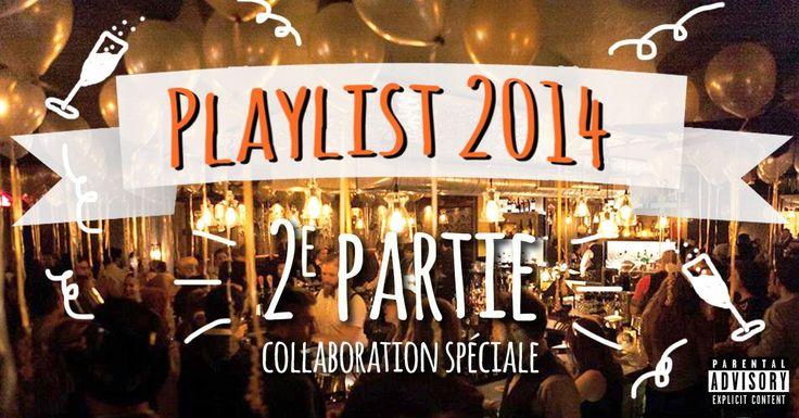 PLAYLIST: les meilleures chansons de 2014 - Partie 2