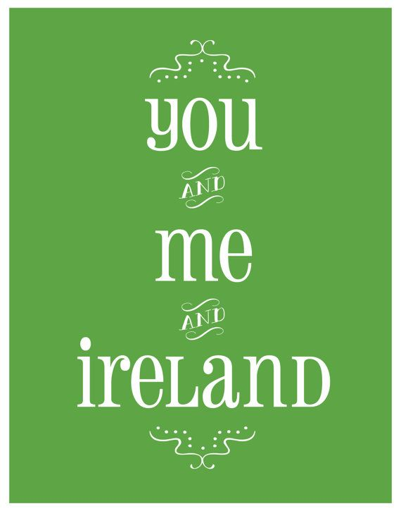 Irish Love Quotes 123 Best All Ireland Images On Pinterest  Ireland Irish And