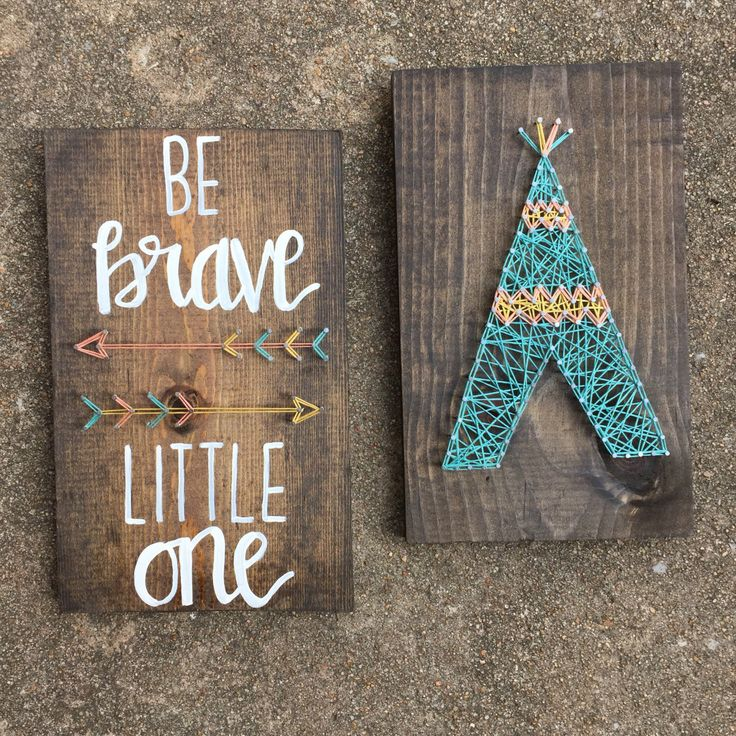 Nursery wall decor: Be Brave Little One- Tribal nursery string art set of 2 with arrows and teepee by IndigoRoseDesignCo on Etsy https://www.etsy.com/listing/449579866/nursery-wall-decor-be-brave-little-one