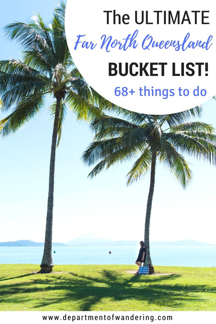 68 amazing things to do in Far North Queensland, Australia!