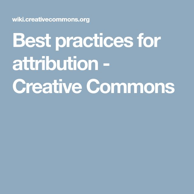 Best practices for attribution - Creative Commons
