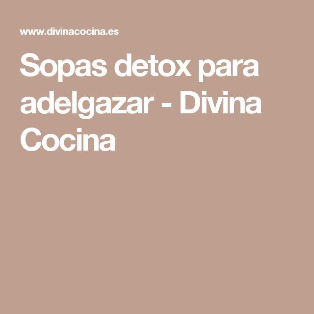 Sopas detox para adelgazar - Divina Cocina