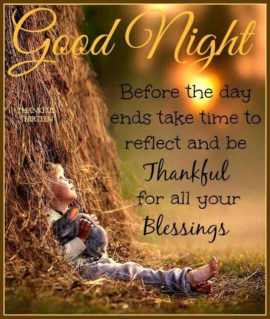 Goodnight Be Thankful For Your Blessings goodnight good night goodnight quotes goodnight quote goodnite
