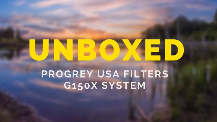 UNBOXED: Progrey Filters including G-150x FIlter System for Nikon 14-24mm
