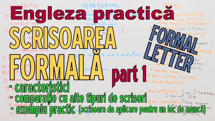 Sa invatam Engleza -  SCRISOAREA FORMALA part 1 - Let's learn English