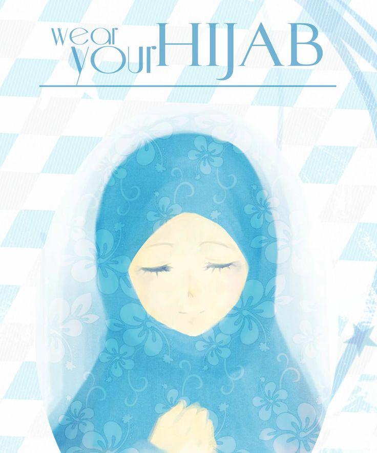 - wear your hijab -