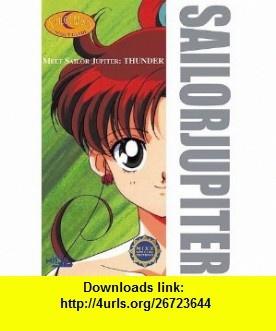 Meet Sailor Jupiter Thunder (Sailor Moon Scout Guides) (9781892213303) Naoko Takeuchi , ISBN-10: 1892213303  , ISBN-13: 978-1892213303 ,  , tutorials , pdf , ebook , torrent , downloads , rapidshare , filesonic , hotfile , megaupload , fileserve