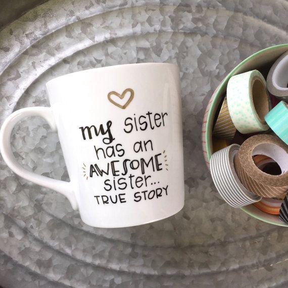 Sister Mug  My Sister Has an Awesome Sister by MorningSunshineShop