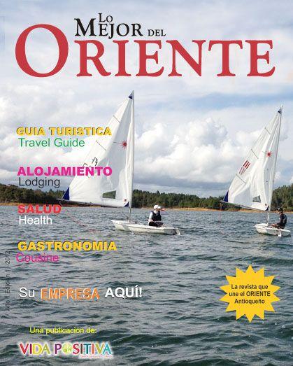 Edición 2012 Lo Mejor Del Oriente - Guía turística bilingue enfocada a promover el Oriente Antioqueño dentro y fuera de Colombia