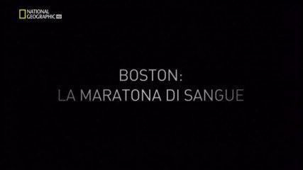 National Geographic - Boston,la maratona di sangue (2014) .avi HdtvRip XviD MP3-ITA